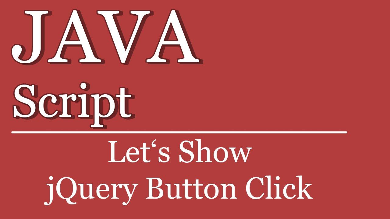 Let's Show #02 - jQuery Button-Click   JavaScript Tutorials Visual Studio    ASP NET