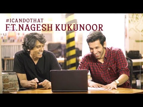 I Can Do That - Learning Filmmaking ft. Nagesh Kukunoor | #ICanDoThat Ep5