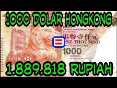 Terjawab 1000 Dollar Hongkong Berapa Rupiah Youtube