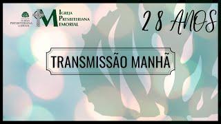 28 anos: Transmissão Matinal - Salmo 136