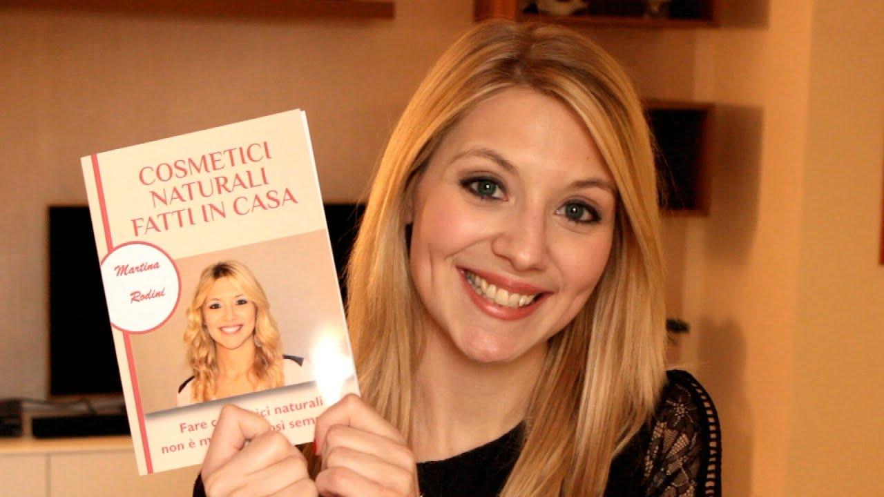 ecco il mio libro cosmetici naturali fatti in casa youtube On cosmetici naturali fatti in casa