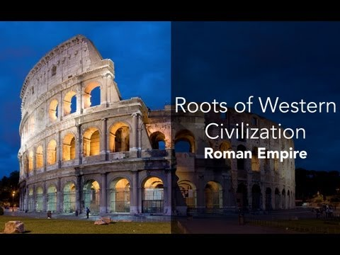 1D: Roots of Western Civilization-Roman Empire