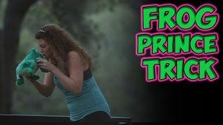 Frog Prince Trick