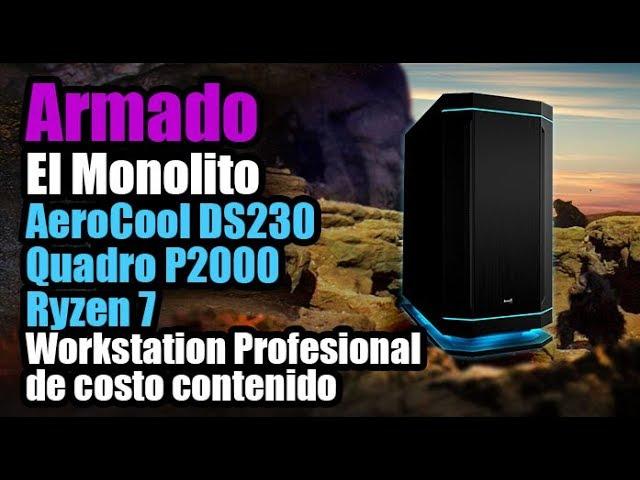 """ARMADO """"El Monolito"""" Workstation para SolidWorks Balanceada Ryzen/Quadro - Droga Digital"""