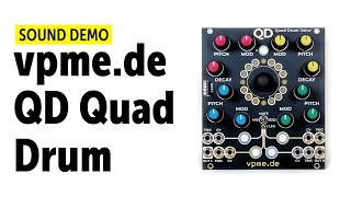 vpme QD Quad Drum Voice Sound Demo (No Talking)