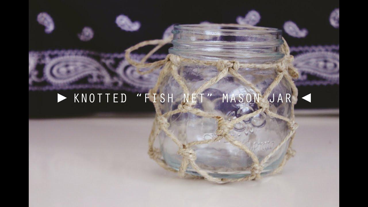 "DIY Knotted ""Fish Net"" Mason Jar UO InspiredYouTube"
