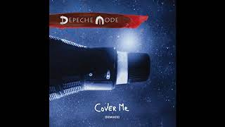 Depeche Mode - Cover Me (Radio Edit)