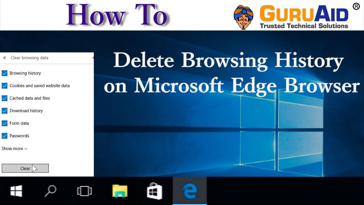 How to Delete Browsing History on Microsoft Edge Browser - GuruAid