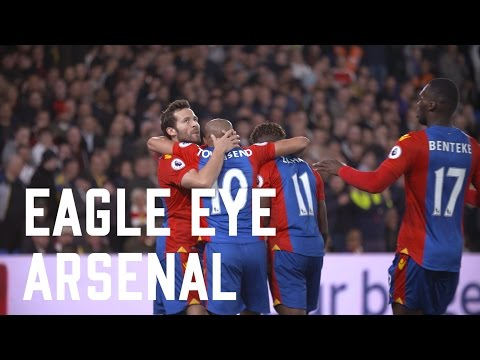 Eagle Eye | A behind the scenes look at the Crystal Palace 3-0 win over Arsenal