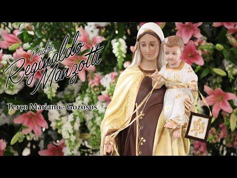 Terço Mariano | Gozosos | Sábado | Padre Reginaldo Manzotti