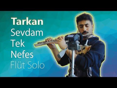 TARKAN - Sevdam Tek Nefes | Yan Flüt Solo - Mustafa Tuna