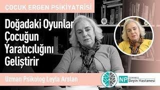 Doğadaki Oyunlar Çocuğun Yaratıcılığını Geliştirir-Uzman Psikolog Leyla Arslan