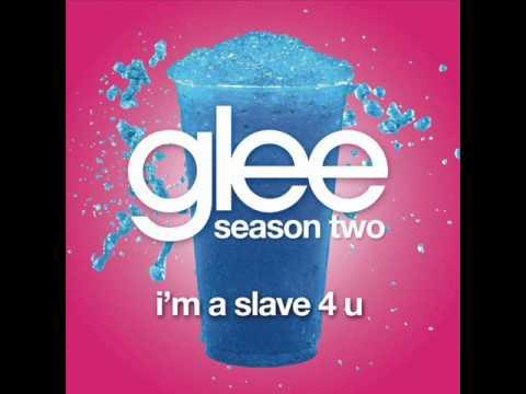 Im slave 4 u - Glee Cast Version [Full HQ Studio]