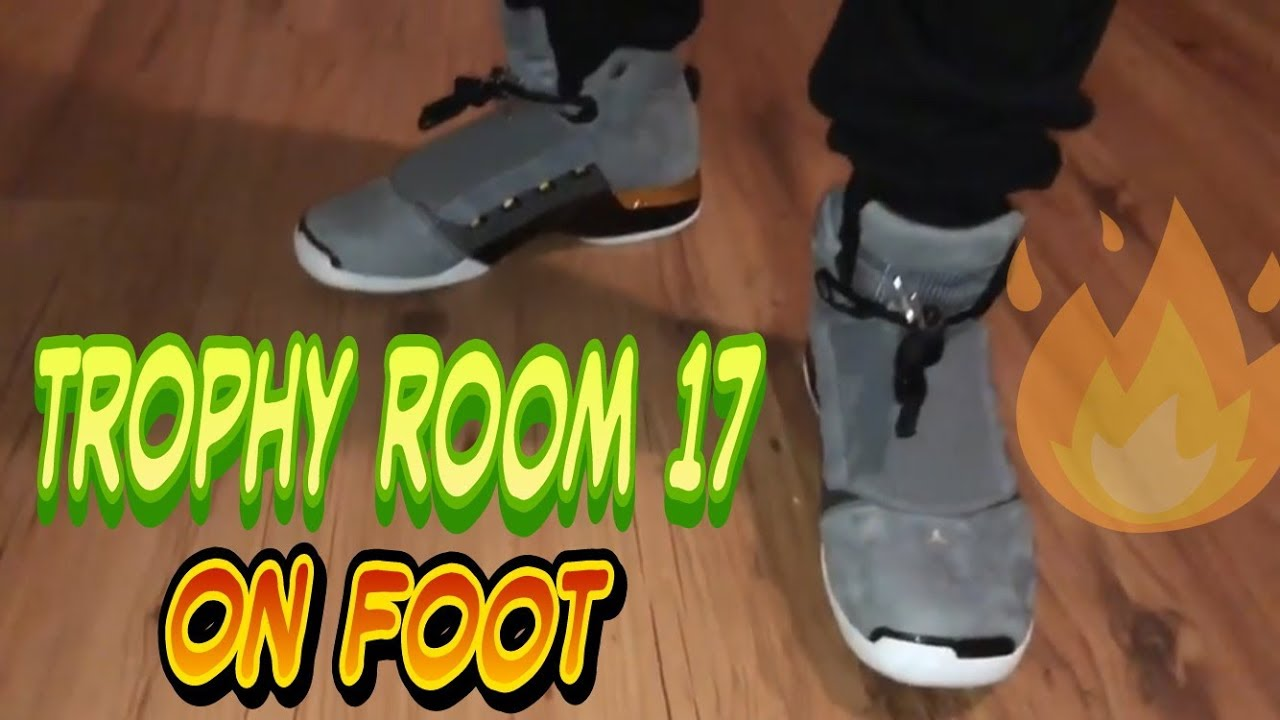 a21ae0f5d5 Trophy Room Jordan 17 - Quick Look & On foot - YouTube