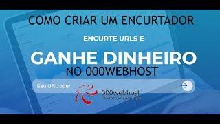 COMO CRIAR UM ENCURTADOR DE LINKS NO 000WEBHOST