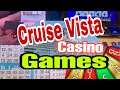 Cruise Vista Casino and other Games