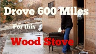 #267 - I Drove 600 Miles For This Old Wood Stove... (Jotul F118)