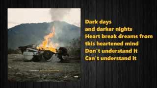 Tedashii - Dark Days, Darker Nights ft.Britt Nicole (Lyrics)