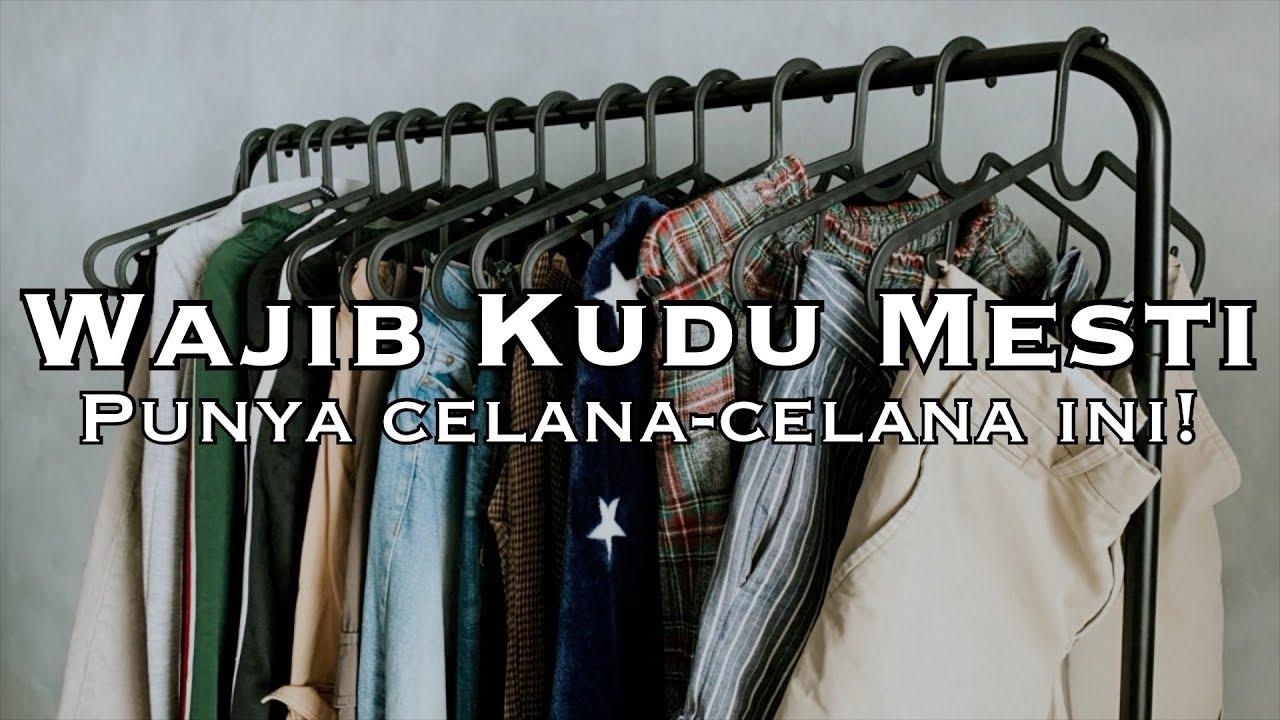 Download JENIS CELANA YANG KALIAN HARUS PUNYA #QPOTM MEI2020
