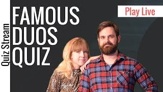 Famous Duos Quiz