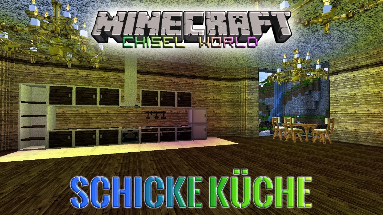 20 Die Kuche Mcw Minecraft Chisel World Deutsch Youtube