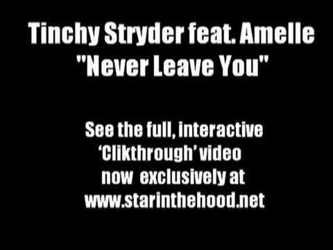 Tinchy Stryder ft Amelle Berrabah Never Leave You SINGLE OUT 2ND AUGUST