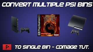 Convert Multiple PS1 BINs to Single BIN Using CDMAGE Tutorial