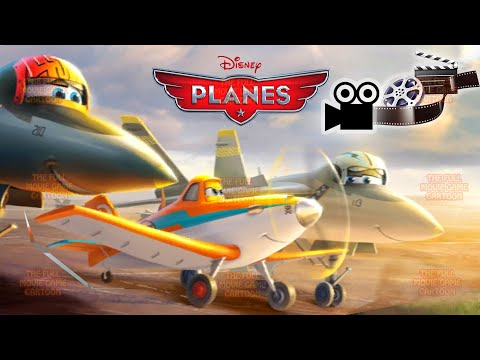 DISNEY PLANES FULL MOVIE ENGLISH GAME Cartoons Videos For Kids The Full Movie Games Cartoon