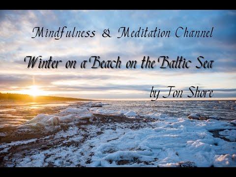 Mindfulness Meditation Windy Winter Day at Jurmala on the Baltic Sea  by Jon Shore