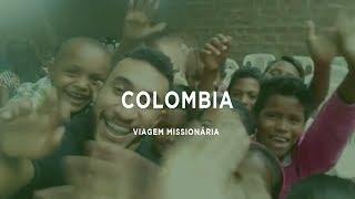 Viagem Missionária - Colombia 2019