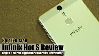 Infinix Hot S Review Indonesia : Bagus + Murah, Nggak Harus Garansi Distributor