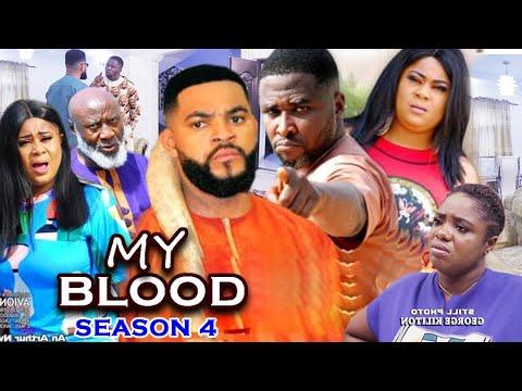 Download MY BLOOD SEASON 4 - (Trending Movie) Uju Okoli 2021 Latest Nigerian Nollywood Movie Full HD