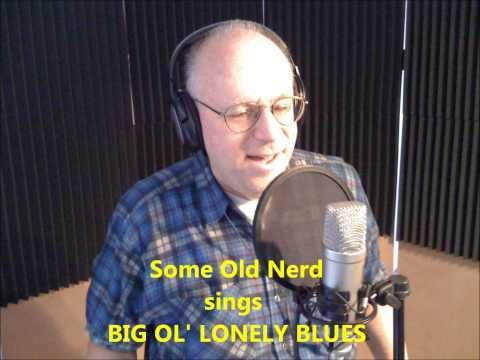 Big Ol' Lonely Blues