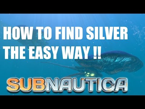 Subnautica How to find silver ore the easy way!