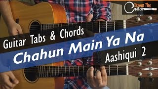 Chahun Main Ya Na | Aashiqui 2 - Guitar Tabs (Lead) & Chords (Lesson/Tutorial) Cover
