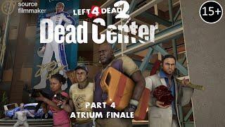 [SFM] L4D2 - DEAD CENTER #4 - Atrium finale thumbnail
