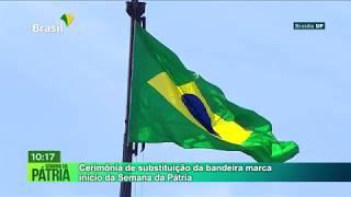 GOVERNO AGORA 01.09.2019 Cerimônia da Troca da Bandeira Nacional - Abertura da Semana da Pátria