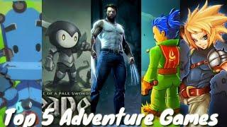 Top 5 Adventure Games....😎🎮