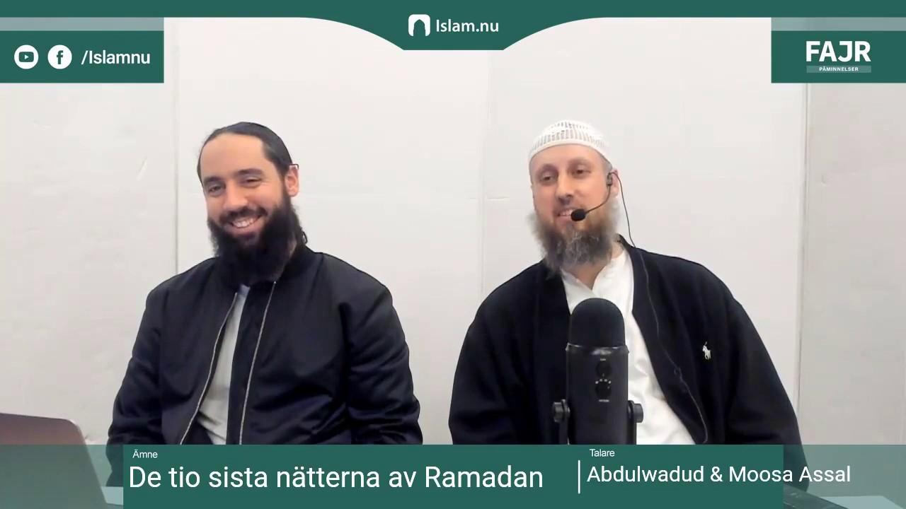 De 10 sista nätterna av Ramadan | Fajr påminnelse #20 med Shaykh Abdulwadod & Moosa