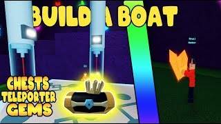 BUILD A BOAT TELEPORTERS, CRYSTALS, ET CHESTS Roblox