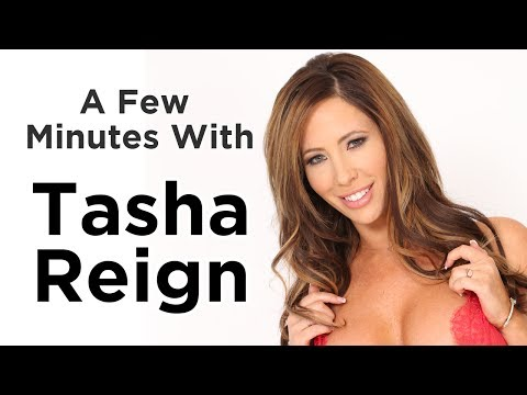 A Few Minutes With Tasha Reign