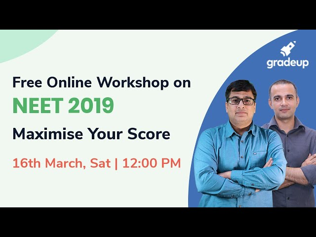 NEET 2019 Maximise Your Score | 16 March 12 PM | Set Reminder Now
