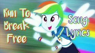 Rainbow Dash Run To Break Free Lyrics Youtube