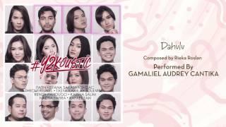 Video Gamaliel Audrey Cantika - Dahulu [Official Audio Video] download MP3, 3GP, MP4, WEBM, AVI, FLV Juli 2018