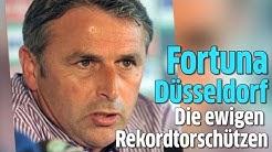 Fortuna Düsseldorf: Die Ewigen Torschützen