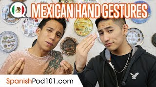 Don't Mistake these Mexican Gestures!