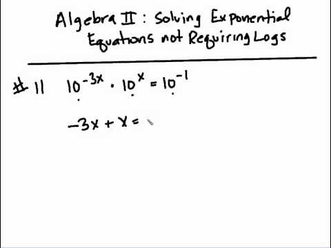 Logarithms Exponential Equations Not Requiring Logarithms Youtube