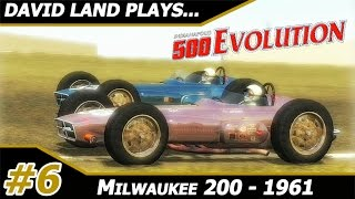 David Land Plays: Indianapolis 500 Evolution Career Mode: Milwaukee 200 1961
