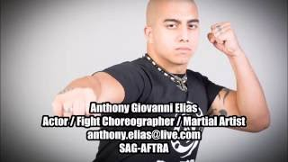 My name is.... Anthony Giovanni Elias - Action Reel 2016
