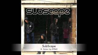 SubScape :: Screw Up :: Time To Escape EP :: DP045 :: Out Now on Dub Police
